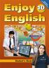 Enjoy English 10 класс. Student's Book - Workbook 1 - Workbook 2, Биболетова М.З., Бабушис Е.Е.