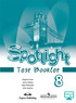 Spotlight 8. Test booklet, Е. Ваулина, Д. Дули, В. Эванс, О. Подолянко, М.: Просвещение